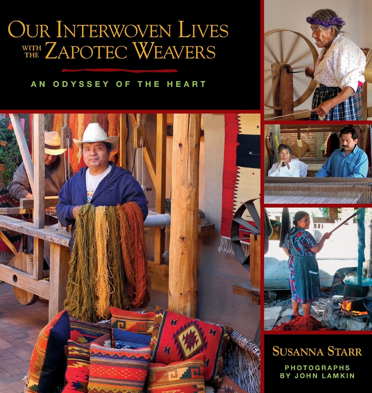 Front Cover - Our Interwoven Lives with the Zapotec Weavers